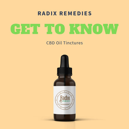 Get to Know Radix Remedies CBD Oil Tinctures