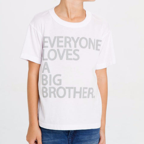 Chaser Everyone Loves a Big Brother Tee