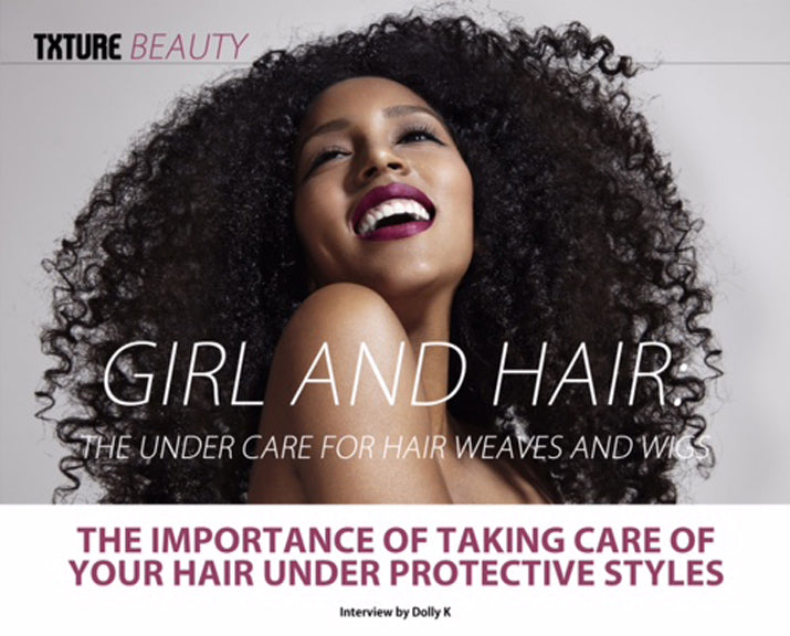 Txture Magazine Under Hair Care Feature
