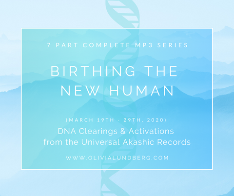 'Birthing The New Human' Complete 7 Part Akashic MP3 Series