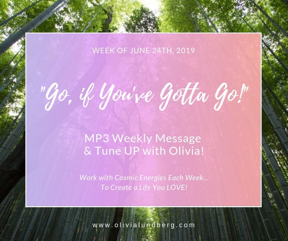 June 24th, 2019: MP3 Weekly Message & Tune Up With Olivia!