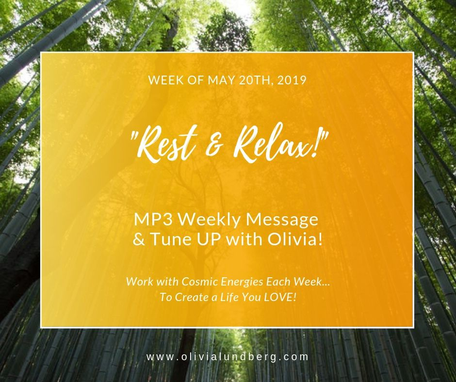 May 20th, 2019: MP3 Weekly Message & Tune Up With Olivia!