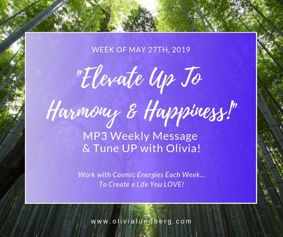 May 27th, 2019: MP3 Weekly Message & Tune Up With Olivia!