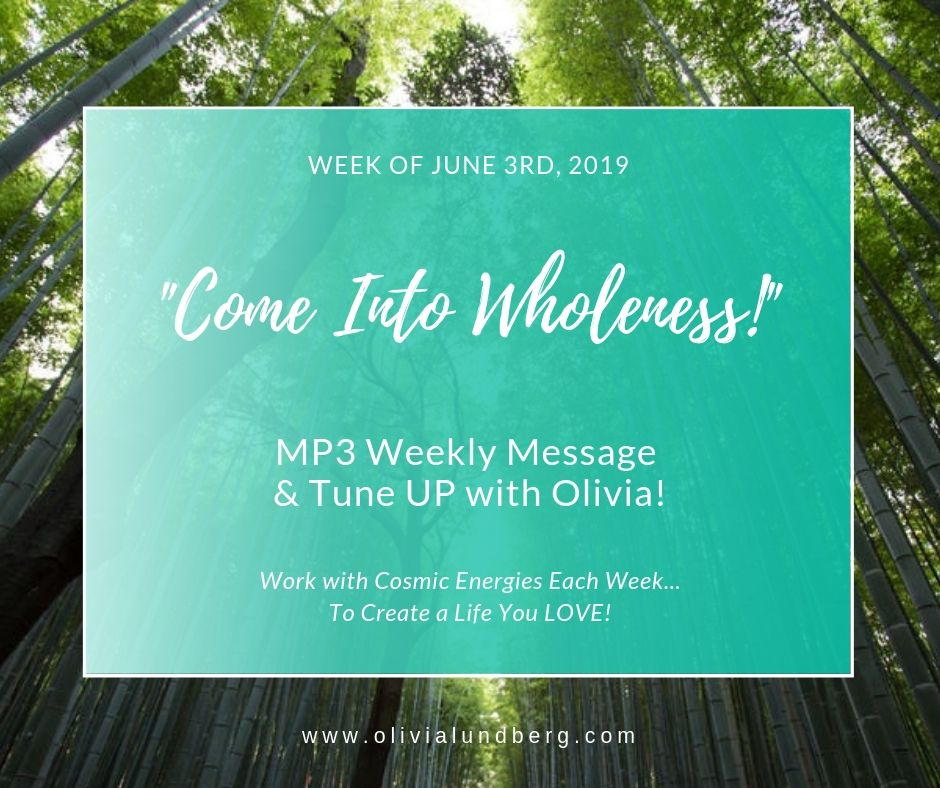 June 3rd, 2019: MP3 Weekly Message & Tune Up With Olivia!