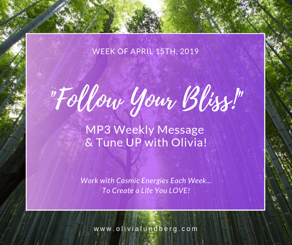 MP3 Weekly Message & Tune Up With Olivia!  April 15th, 2019