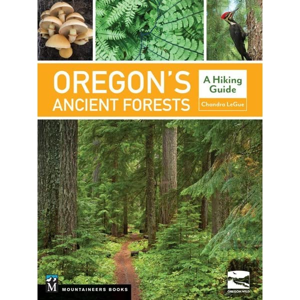 Mountaineers Books - Oregon's Ancient Forests