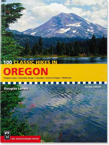 Mountaineers Books - 100 Classic Hikes in Oregon
