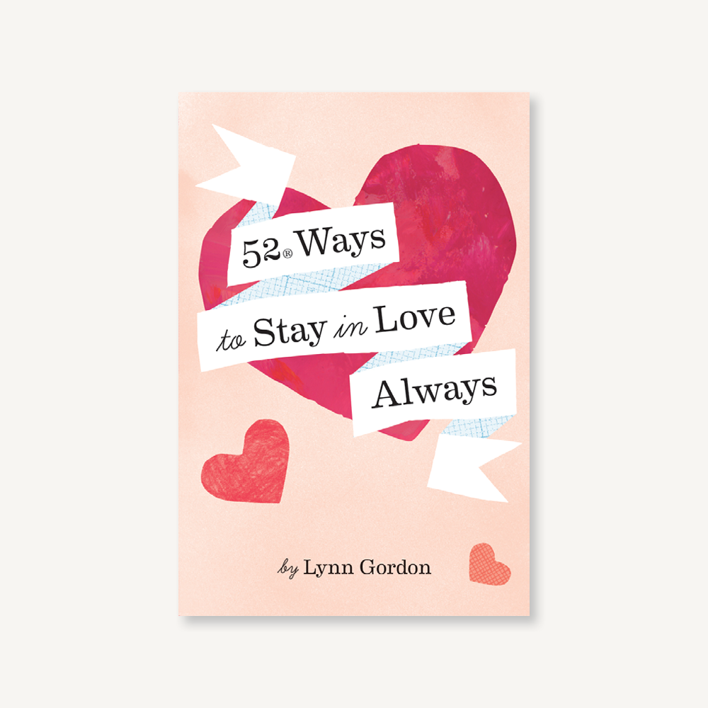 Chronicle Books - 52 ways to stay in love always