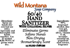 60/40 Hand Sanitizer with colloidal silver ~ kills germs, softens hands, non-drying, aromatherapy scent - Wild Montana Soap Co.