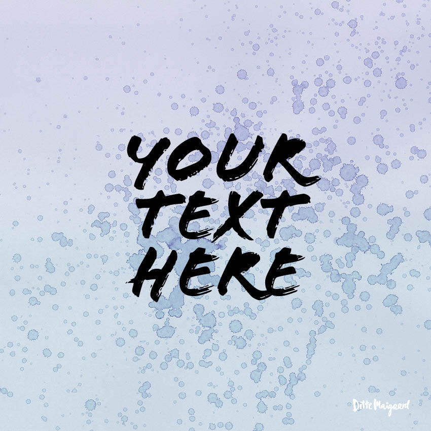 Make Your Own Statement Poster With Your Text Ditte Maigaard Studio