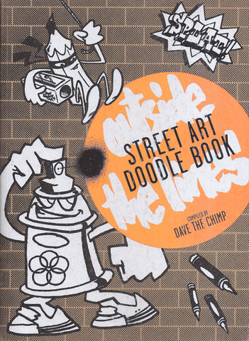 Street Art Doodle Book: Outside the Lines