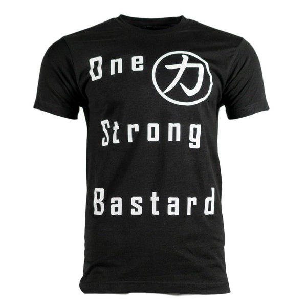 - One Strong Bastard T-Shirt - - Strength Shop USA