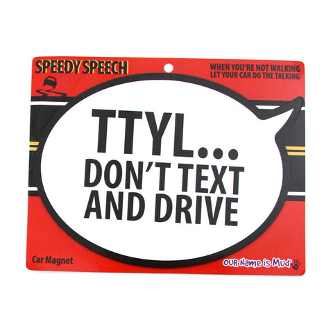 Don't Text And Drive Car Magnet