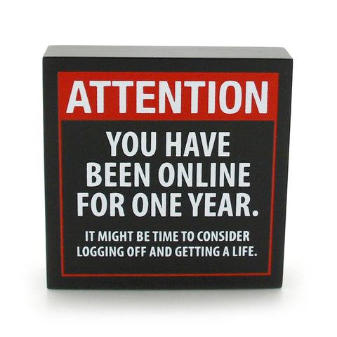 Attention Online For One Year Plaque