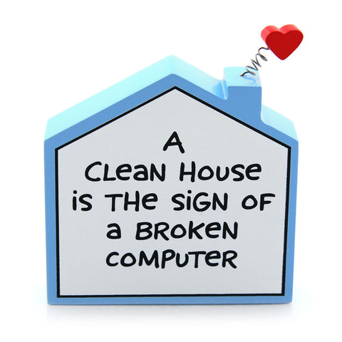 House Plaque - Clean House
