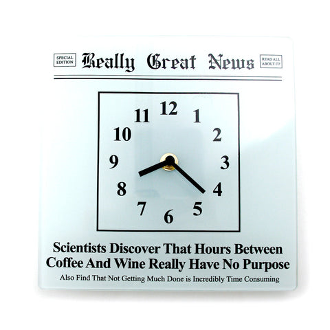 Coffee and Wine Clock- Really Great News