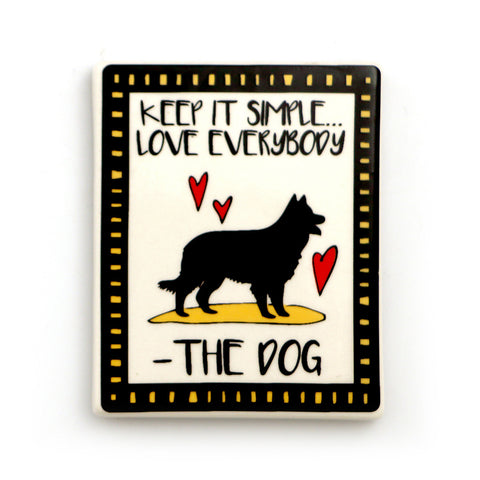 Love Everybody Dog Magnet