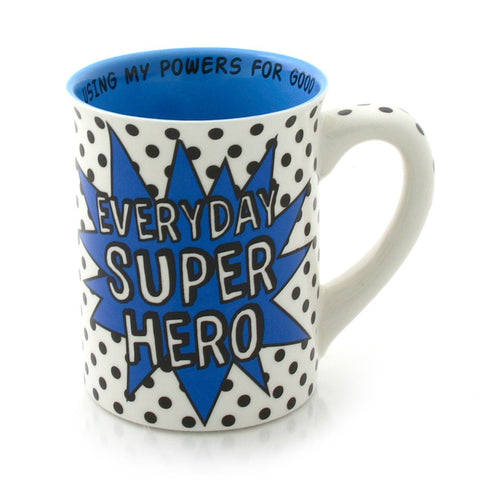 Everyday Super Hero Mug