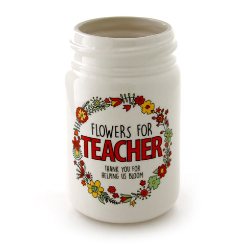 Flowers for Teacher  Jar Vase