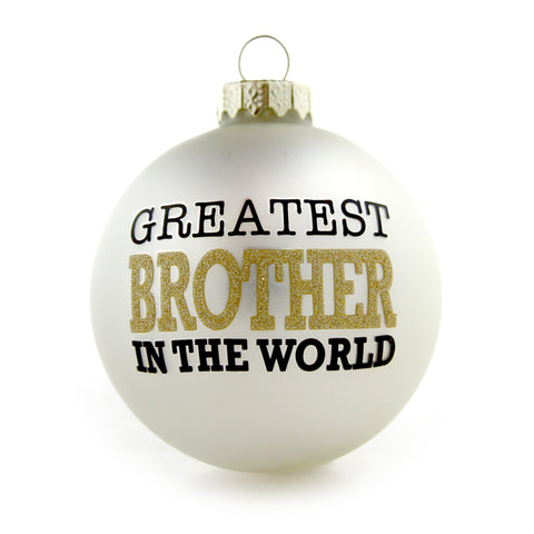 Greatest Brother Gold and White Ornament