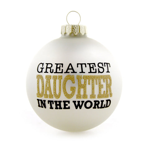 Greatest Daughter Gold and White Ornament