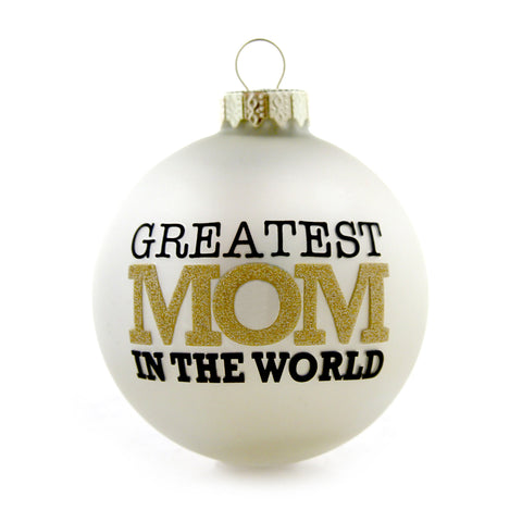 Greatest Mom Gold and White Ornament