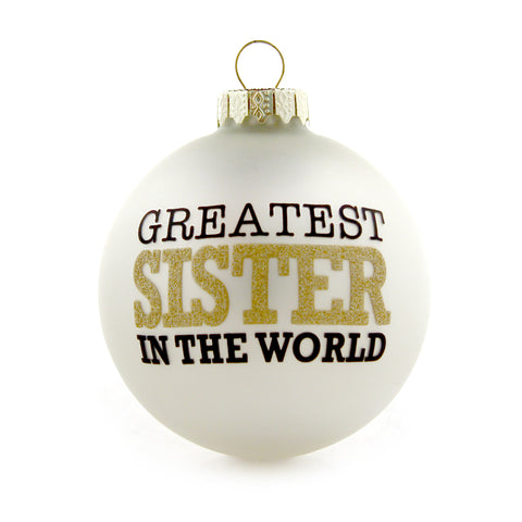 Greatest Sister Gold and White Ornament