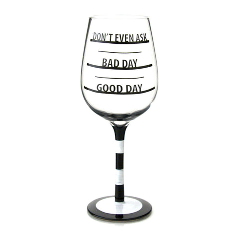 How Was Your Day Wine Goblet