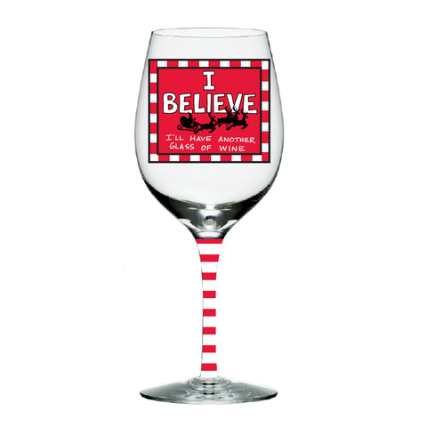 I Believe Glass Wine Glass
