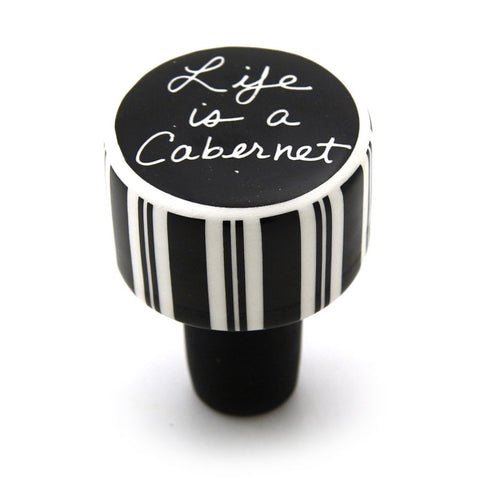 Life Is A Cabernet Cork