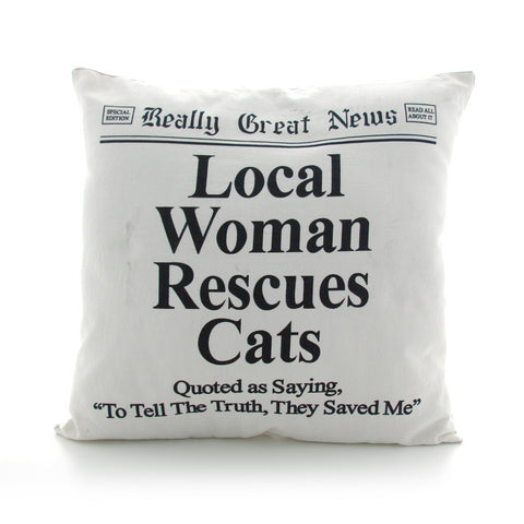 Local Woman Rescues Cats Square Pillow - Really Good News
