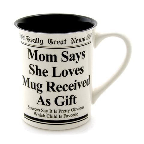 Mom Says Mug- Really Great News
