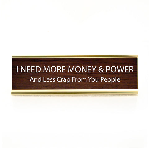 Money and Power Desk Plaque
