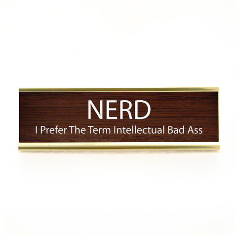 Nerd Desk Plaque