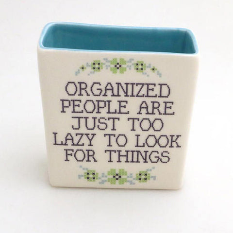 Organized People Pencil Holder