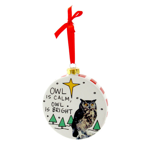 Owl Is Calm Ornament Hoots