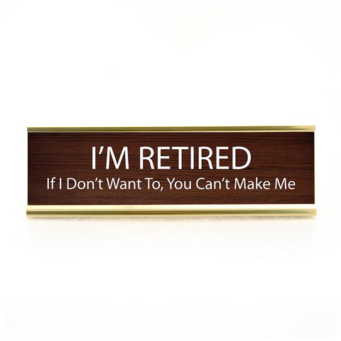 Retired Desk Plaque