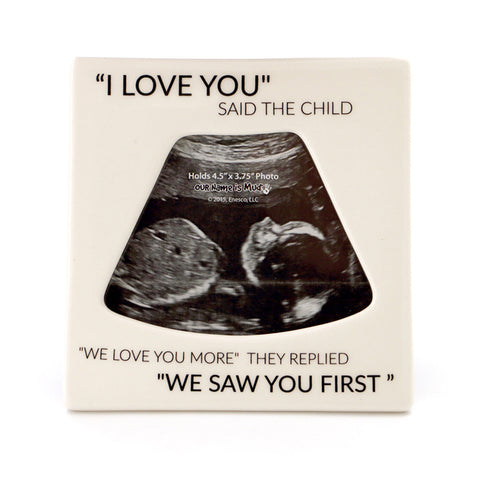 Saw You First Sonogram Frame