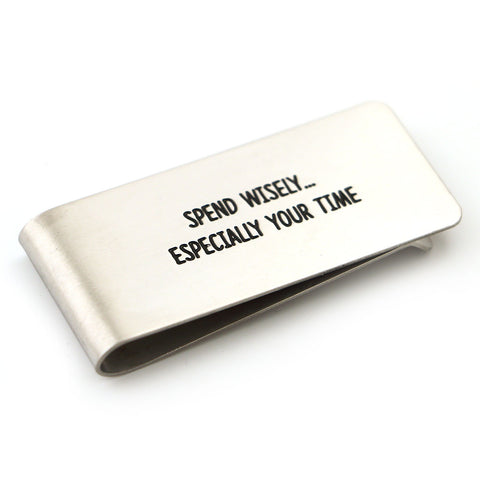 Spend Wisely Money Clip