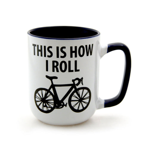 This is How I Roll Mug - Made in the USA