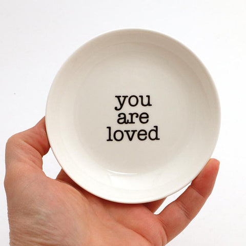 You Are Loved Ring Dish