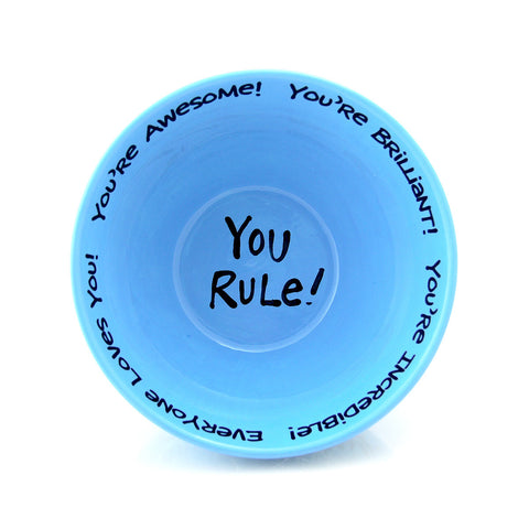 You Rule Complimentary Cereal Bowl Blue MADE IN THE USA