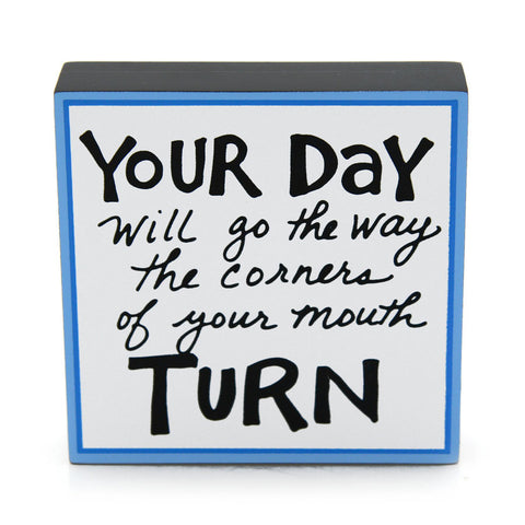 Your Day Plaque
