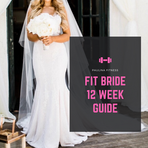 Fit Bride 12 Week Guide (With COACHING)