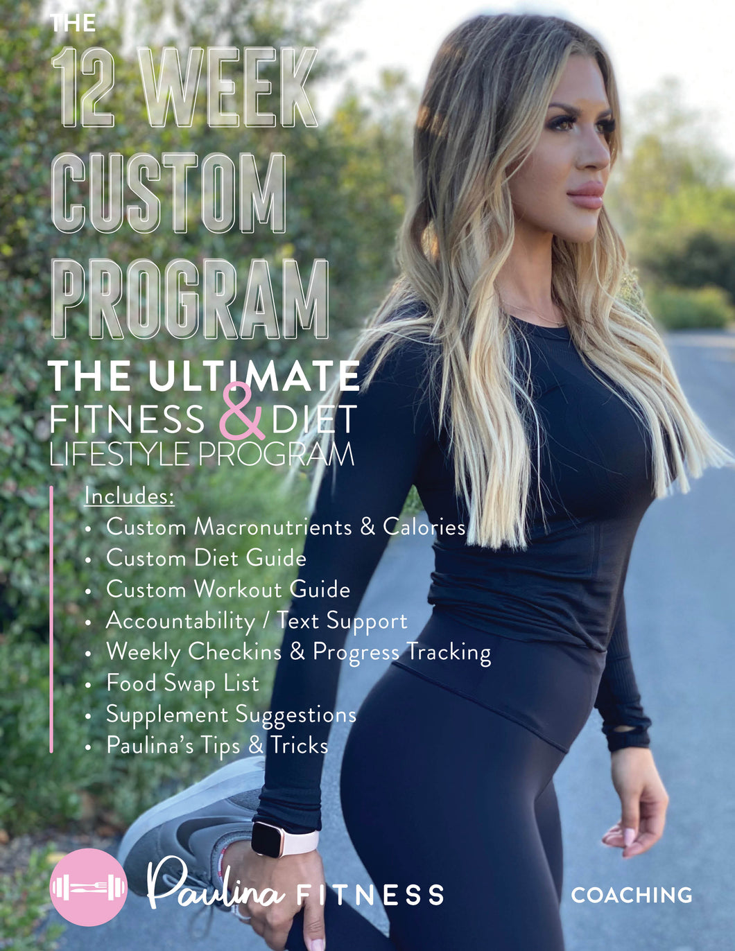 The Paulina Fitness 12 Week CUSTOM Program