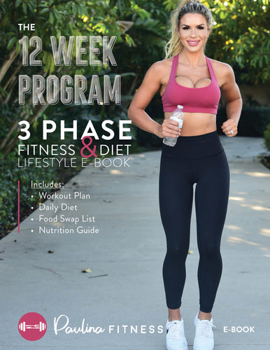 The Paulina Fitness 12 Week Ebook (BEST SELLER)