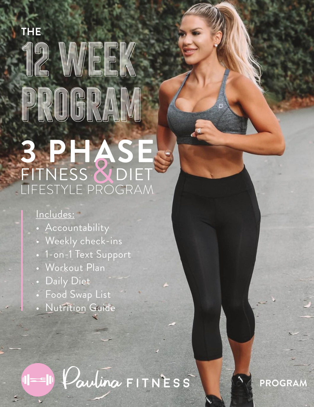 The Paulina Fitness 12 Week Program (WITH ONLINE COACHING)