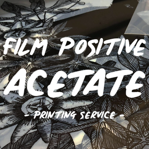 Film positives for screen printing | Acetate Printing | Acetate for screen printing | Exposure positives | exposure Acetate | Screen printing exposure UK