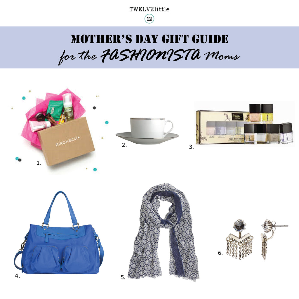 Mother's Day Gift Guide 2015 for the Fashionista Moms