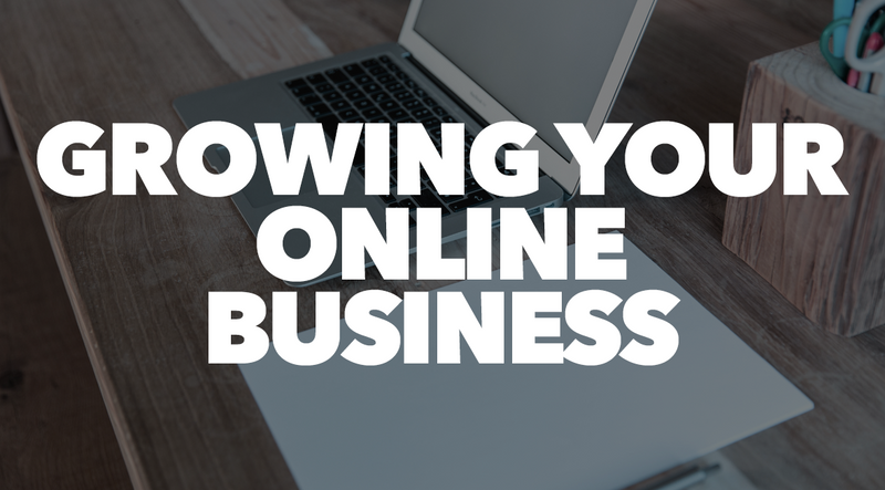 Growing your online business
